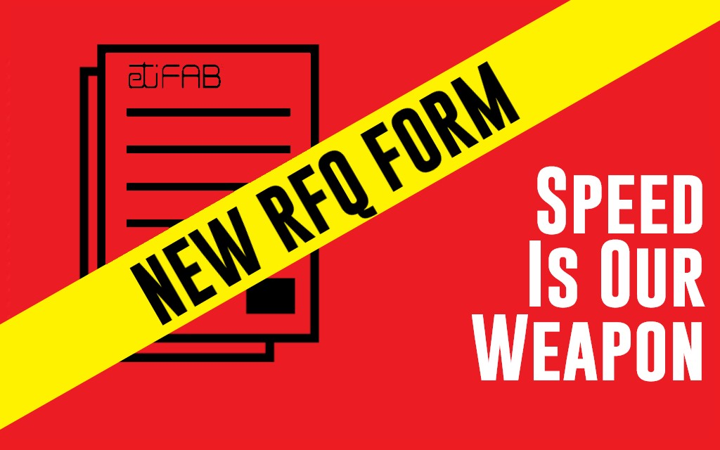 NEW RFQ FOR – SPEED IS OUR WEAPON
