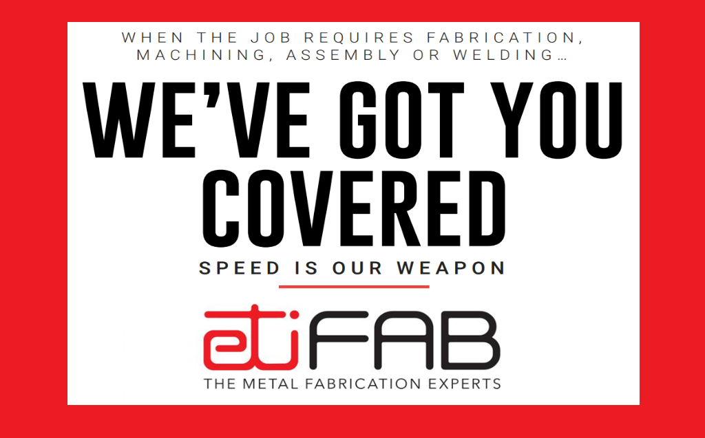 FABRICATION NEEDS?  WE'VE GOT YOU COVERED